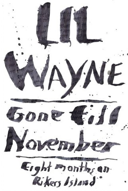 Lil Wayne Gone Till November Book