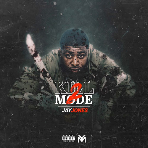 Jay Jones Kill Mode 2 Album